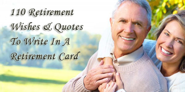 What To Write In A Retirement Card Continued 110 Quotes