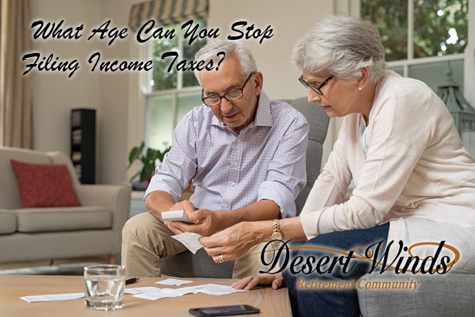 What Age Can You Stop Filing Income Taxes?